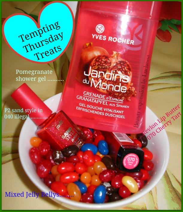 Tempting thusrday treats yves rocher pomeranate shower gel, Ps nals polish, jelly bellys, revlon cherry tart